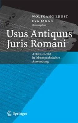 Ernst, Wolfgang - Usus Antiquus Juris Romani, ebook