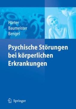 Baumeister, Harald - Psychische Störungen bei körperlichen Erkrankungen, ebook