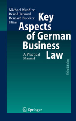 Buecker, Bernard - Key Aspects of German Business Law, e-kirja