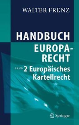 Frenz, Walter - Handbuch Europarecht, ebook