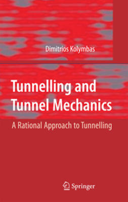 Kolymbas, Dimitrios - Tunnelling and Tunnel Mechanics, ebook