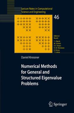 Kressner, Daniel - Numerical Methods for General and Structured Eigenvalue Problems, ebook