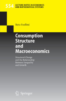 Foellmi, Reto - Consumption Structure and Macroeconomics, ebook
