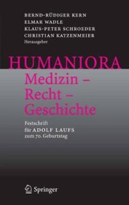 HUMANIORA Medizin — Recht — Geschichte