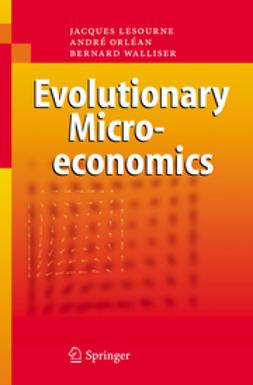 Lesourne, Jacques - Evolutionary Microeconomics, ebook
