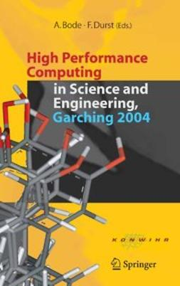 High Performance Computing in Science and Engineering, Garching 2004