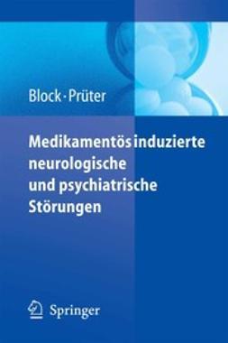 Block, Frank - Medikamentös induzierte neurologische und psychiatrische Störungen, ebook