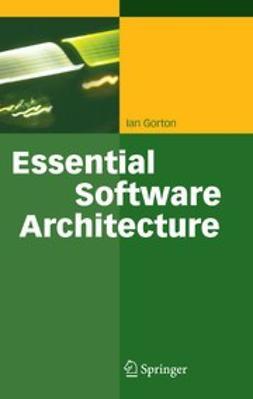 Gorton, Ian - Essential Software Architecture, e-kirja
