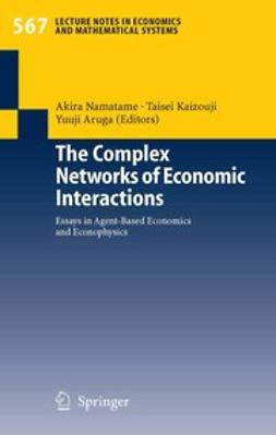 Aruka, Yuuji - The Complex Networks of Economic Interactions, ebook