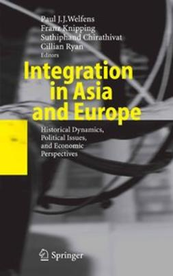 Chirathivat, Suthiphand - Integration in Asia and Europe, ebook