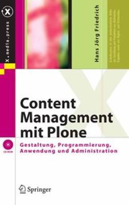 Friedrich, Hans Jörg - Content Management mit Plone, e-kirja