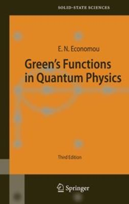 Economou, Eleftherios N. - Green's Functions in Quantum Physics, ebook