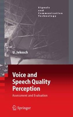 Jekosch, Ute - Voice and Speech Quality Perception, ebook