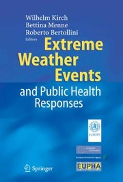 Bertollini, Roberto - Extreme Weather Events and Public Health Responses, e-kirja