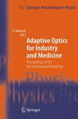 Wittrock, Ulrich - Adaptive Optics for Industry and Medicine, ebook