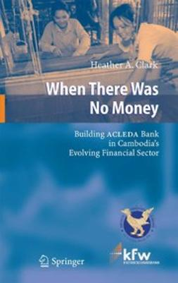 Clark, Heather A. - When There Was No Money, e-kirja