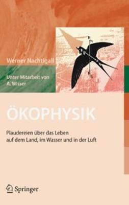 Nachtigall, Werner - Ökophysik, ebook