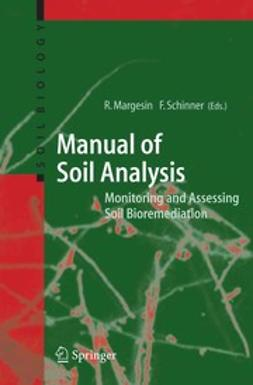 Margesin, Rosa - Monitoring and Assessing Soil Bioremediation, ebook