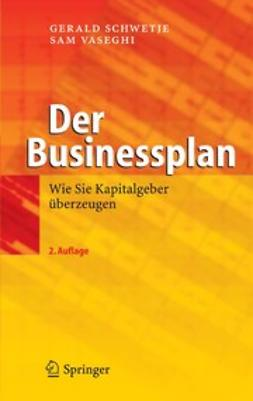 Schwetje, Gerald - Der Businessplan, ebook