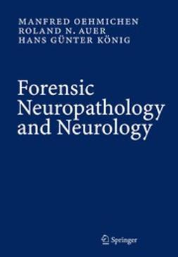 Auer, Roland N. - Forensic Neuropathology and Associated Neurology, ebook