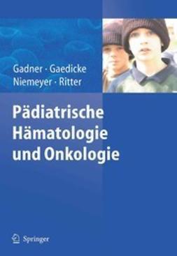 Gadner, Helmut - Pädiatrische Hämatologie und Onkologie, ebook