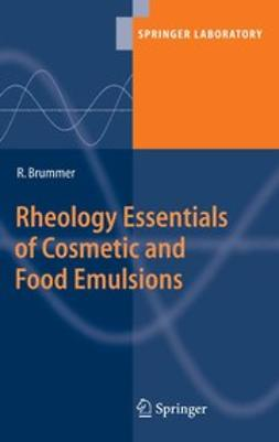Brummer, Rüdiger - Rheology Essentials of Cosmetic and Food Emulsions, ebook