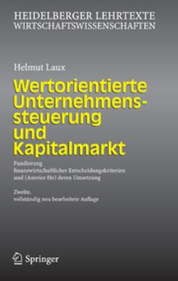 Laux, Helmut - Wertorientierte Unternehmenssteuerung und Kapitalmarkt, ebook