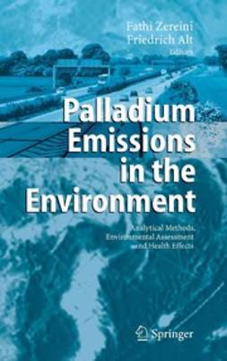 Alt, Friedrich - Palladium Emissions in the Environment, ebook