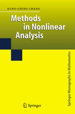 Chang, Kung-Ching - Methods in Nonlinear Analysis, e-bok