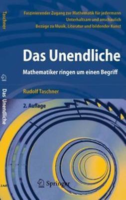 Taschner, Rudolf - Das Unendliche, ebook