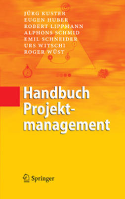 Huber, Eugen - Handbuch Projektmanagement, ebook