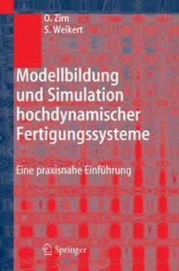 Weikert, Sascha - Modellbildung und Simulation hochdynamischer Fertigungssysteme, ebook