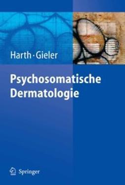 Gieler, Prof. Dr. med Uwe - Psychosomatische Dermatologie, ebook