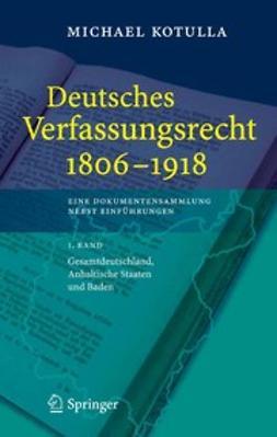 Kotulla, Michael - Deutsches Verfassungsrecht 1806–1918, ebook