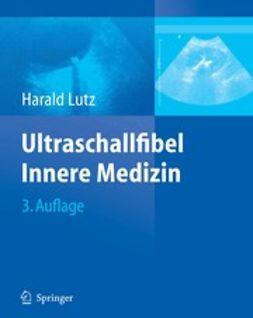 Lutz, Harald - Ultraschallfibel Innere Medizin, ebook