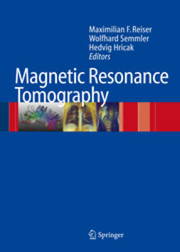 Reiser, Maximilian F. - Magnetic Resonance Tomography, e-bok