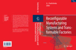 Dashchenko, Anatoli I. - Reconfigurable Manufacturing Systems and Transformable Factories, ebook