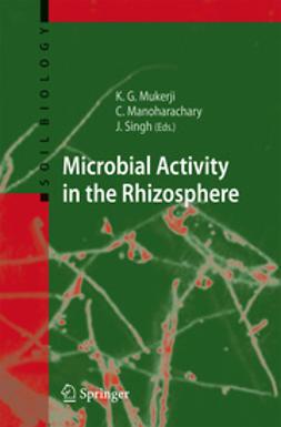 Manoharachary, C. - Microbial Activity in the Rhizoshere, ebook