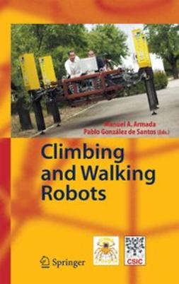 Armada, Manuel A. - Climbing and Walking Robots, e-bok