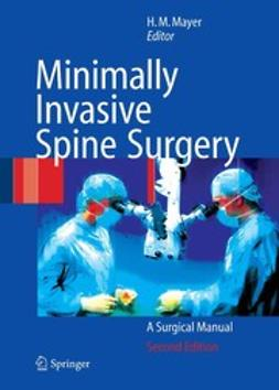 Mayer, H. Michael - Minimally Invasive Spine Surgery, ebook