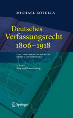 Kotulla, Michael - Deutsches Verfassungsrecht 1806 - 1918, ebook