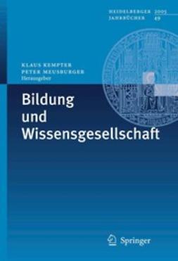 Kempter, Klaus - Bildung und Wissensgesellschaft, ebook