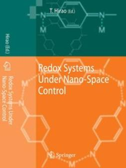 Hirao, Toshikazu - Redox Systems Under Nano-Space Control, ebook