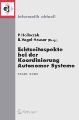 Holleczek, Peter - Echtzeitaspekte bei der Koordinierung Autonomer Systeme, ebook