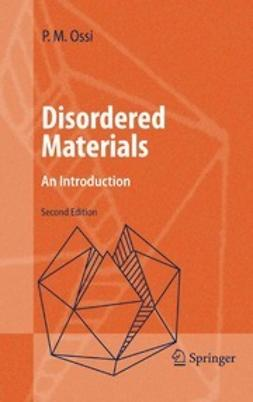 Ossi, Paolo M. - Disordered Materials, ebook