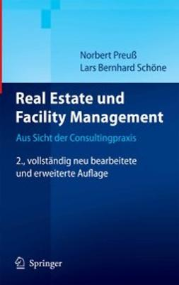 Preuß, Norbert - Real Estate und Facility Management, e-bok