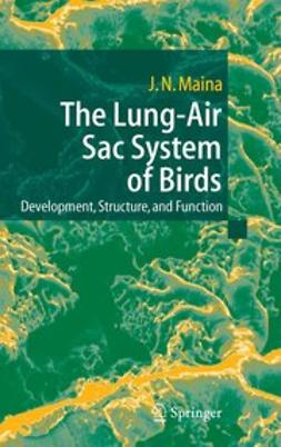 Maina, John N. - The Lung-Air Sac System of Birds, ebook