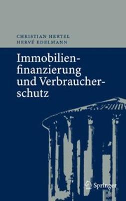 Edelmann, Hervé - Immobilienfinanzierung und Verbraucherschutz, ebook