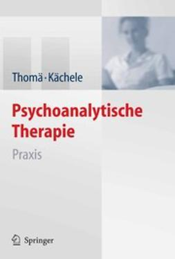 Kächele, Horst - Psychoanalytische Therapie, ebook
