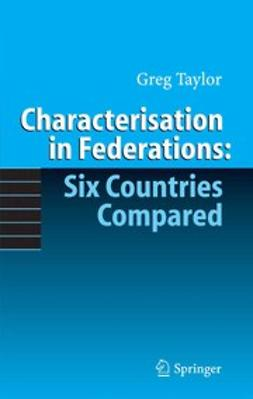 Taylor, Greg - Characterisation in Federations: Six Countries Compared, ebook